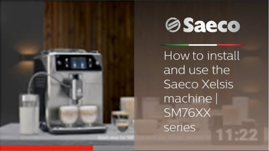 Saeco Xelsis - How to install and use the Saeco Xelsis machine | SM76XX series